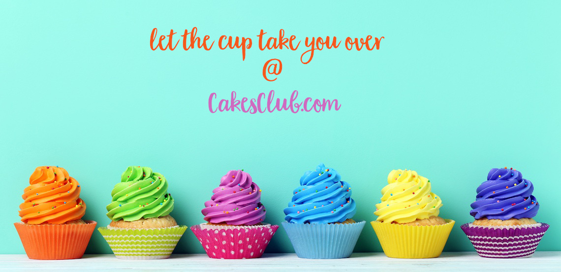 let the cup take you over ... @ cakesclub.com